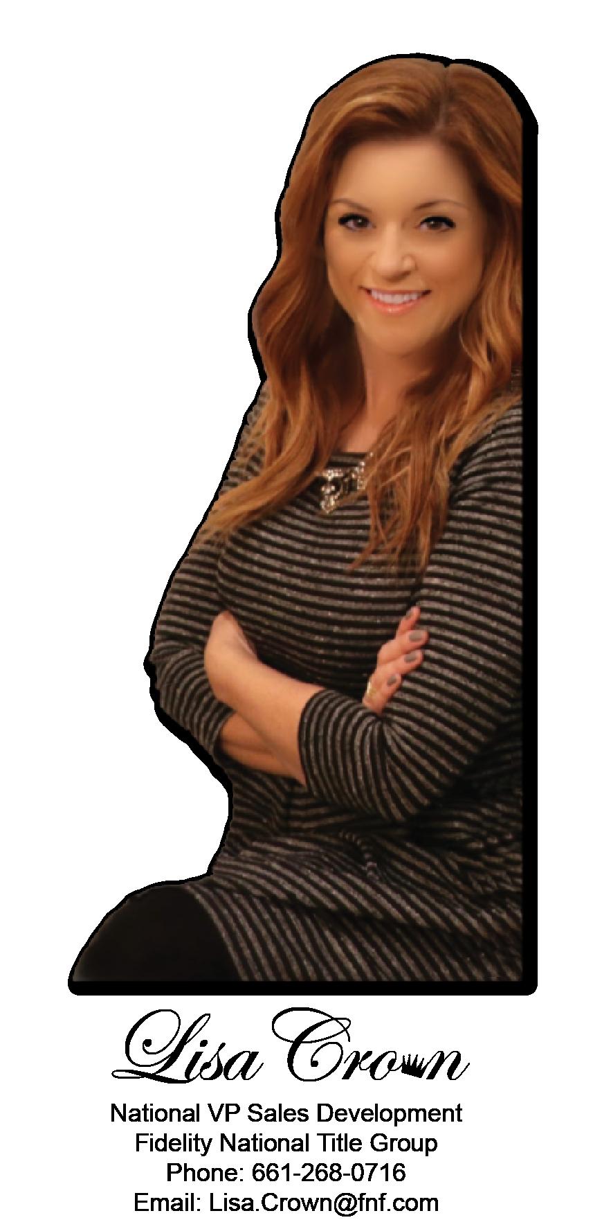 Lisa Crown - VP of Sales and Development